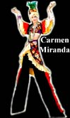 CARMEN MIRANDA BY STILT PROS